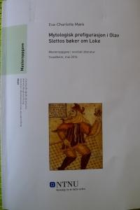Eva-Charlotte Mørk: Mytologisk prefigurasjon i Olav Slettos bøker om Loke, NTNU, V-2016